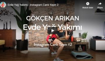 Evde Yağ Yakımı – Instagram Canlı Yayın 2